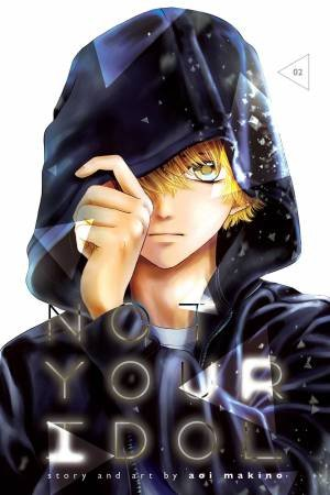 Not Your Idol, Vol. 2 by Aoi Makino