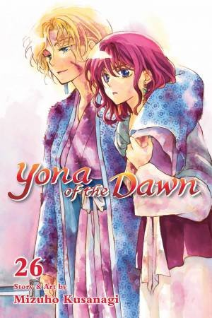 Yona Of The Dawn, Vol. 26 by Mizuho Kusanagi