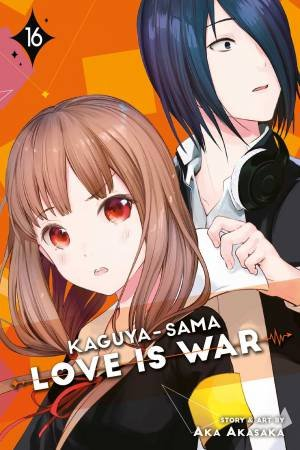 Kaguya-sama: Love Is War 16 by Aka Akasaka