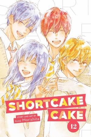 Shortcake Cake, Vol. 12 by suu Morishita