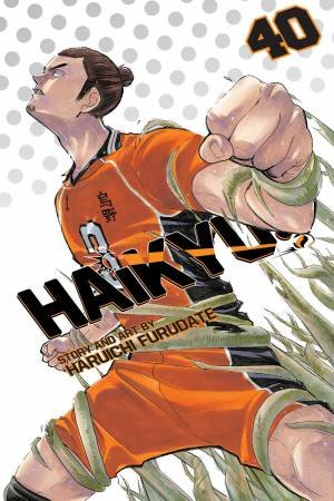 Haikyu!!, Vol. 40 by Haruichi Furudate