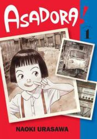 Asadora!, Vol. 1 by Naoki Urasawa