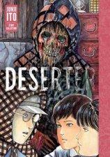 Deserter Junji Ito Story Collection