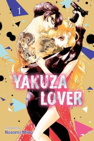 Yakuza Lover, Vol. 1 by Nozomi Mino