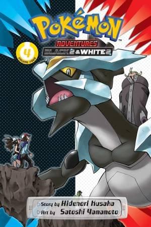 Pokémon Adventures: Black 2 & White 2, Vol. 4 by Hidenori Kusaka & Satoshi Yamamoto