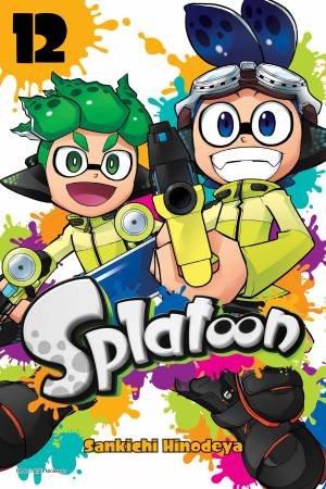 Splatoon, Vol. 12 by Sankichi Hinodeya