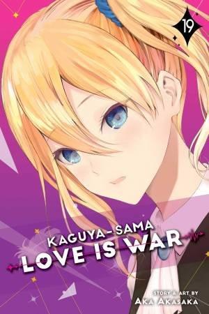 Kaguya-sama: Love Is War, Vol. 19 by Aka Akasaka