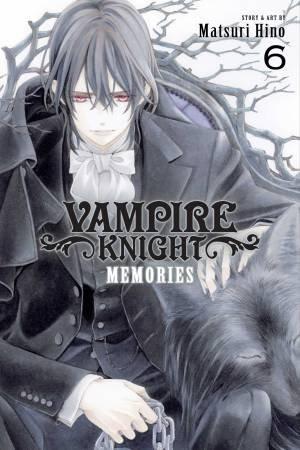 Vampire Knight: Memories, Vol. 6 by Matsuri Hino