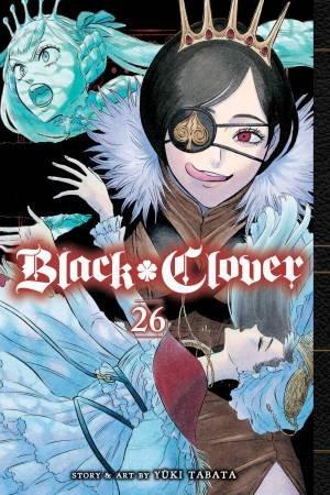Black Clover, Vol. 26 by Yuki Tabata