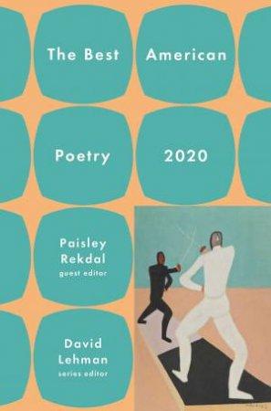 The Best American Poetry 2020 by David Lehman