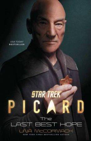 Star Trek: Picard: The Last Best Hope by Una McCormack
