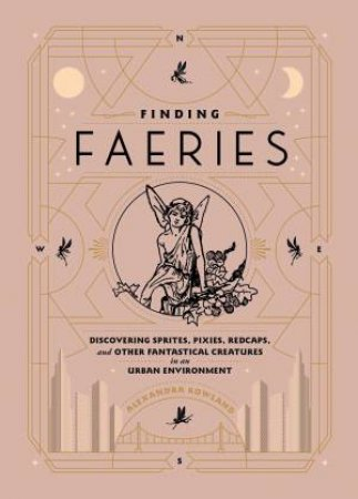 Finding Faeries by Alexandra Rowland