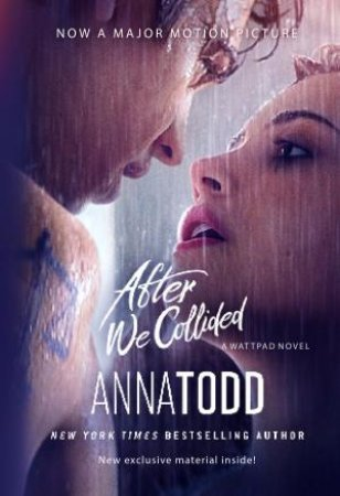 After We Collided (Film Tie In) by Anna Todd