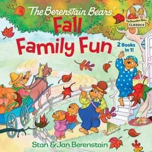 The Berenstain Bears Fall Family Fun by Jan Berenstain & Stan Berenstain