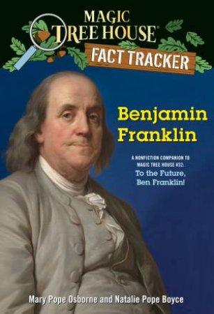 Benjamin Franklin: A nonfiction companion to Magic Tree House #32
