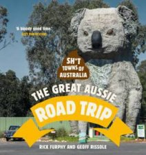 Sht Towns Of Australia The Great Aussie Road Trip