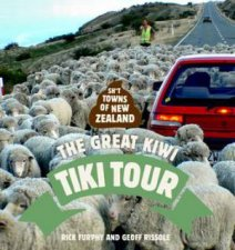 Sht Towns Of New Zealand The Great Kiwi Tiki Tour