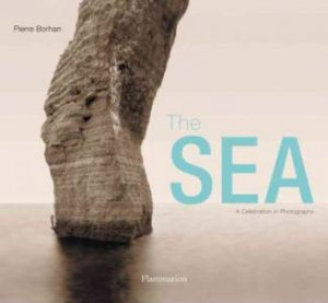 Sea: A Celebration in Photographs
