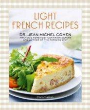Light French Recipes: Parisian Diet Cookbook by Jean-Michel Cohen