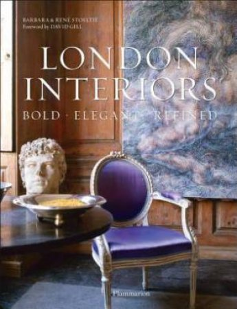 New London Interiors: Bold, Elegant, Refined