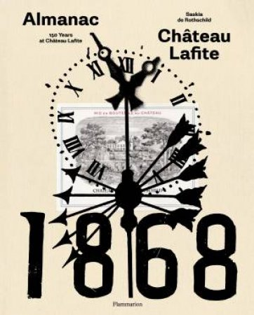 150 Years At Château Lafite