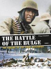Battle of the Bulge The Failure of the Final Blitzkrieg Vol 2