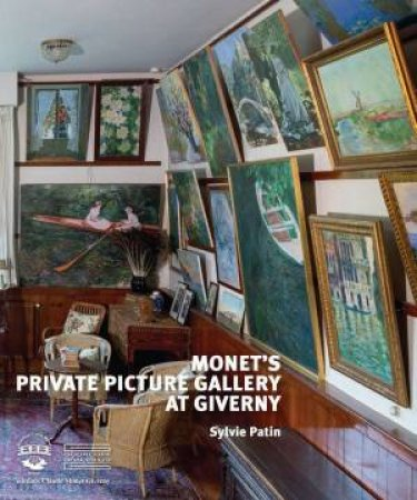 Monet's Private Picture Gallery at Giverny by SYLVIE PATIN