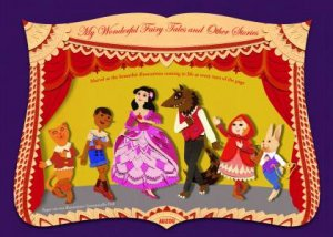 Paper Theatre: My Wonderful Fairy Tales And Other Stories