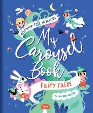 My Carousel Book Of Fairytales