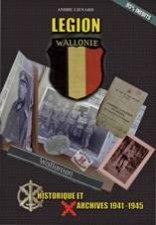 Legion Wallonie Histoirique Et Archives 19411945 T1