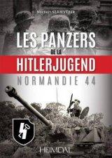 Les Panzers de la HitlerJugend Normandie 44