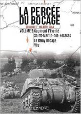 La Percee Du Bocage 30 Juillet  16 Aout 1944 Vol 2