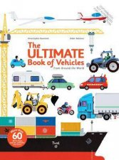 The Ultimate Book Of Vehicles by Anne-Sophie Baumann