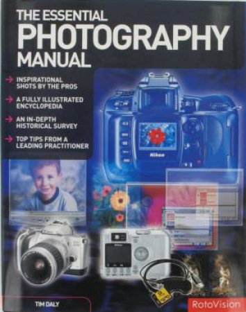 Essential Photography Manual by Tim Daly