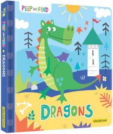 Peep And Find: Dragons by Jayne Schofield