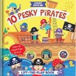 10 Pesky Pirates A LiftTheFlap Book