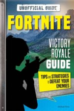 Fortnite Victory Royale Guide