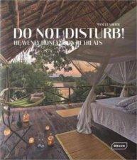 Do Not Disturb  Heavenly Honeymoon Retreats