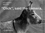 Click Said The Camera