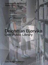 Deichman Bjorvika Oslo Public Library