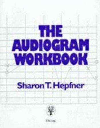 Audiogram Workbook by S. Hepfner
