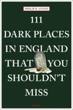 111 Dark Places In England That You Shouldnt Miss
