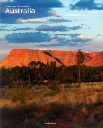Australia by Anthony Ham & Donna Wheeler