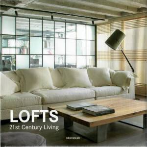 Lofts: 21st Century Living by Various