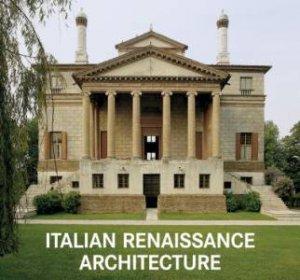 Italian Renaissance Architecture by Marco Bussagli
