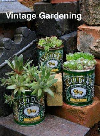 Vintage Gardening by Gladman Iben Lund