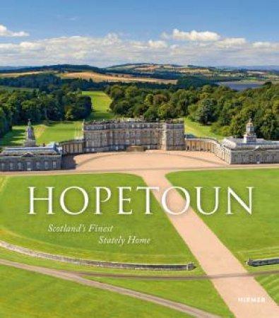 Hopetoun by The Countess of Hopetoun & Polly Feversham & Leo Schmidt