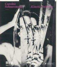 Carolee Shneemann Kinetic Painting