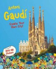 Antoni Gaudi Create Your Own City Sticker Book