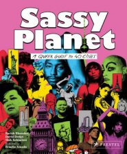 Sassy Planet A Queer Guide To 40 Cities Big And Small